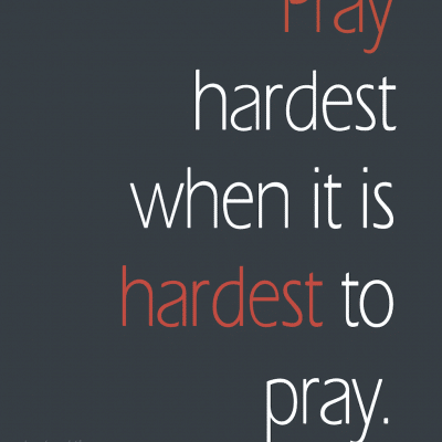 A Good Reminder to Pray — Even When It's Hard