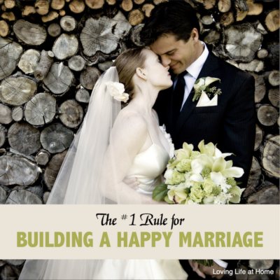 The #1 Rule for Building a Happy Marriage