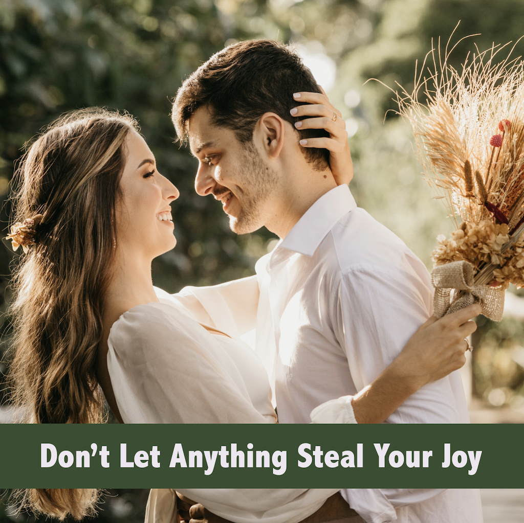 Dont Let Anything Steal Your Joy
