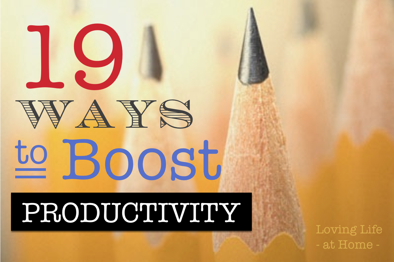 19 Ways to Boost Productivity