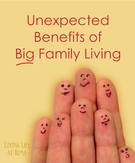 15 Unexpected Benefits of Big Family Living