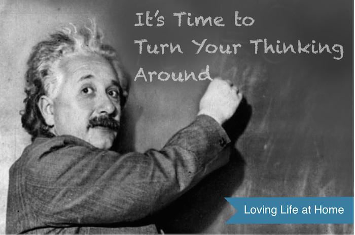 Turn Your Thinking Around