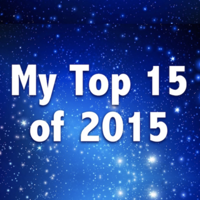 Read My Top 15 Posts for 2015