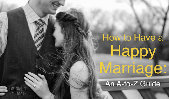 How to Have a Happy Marriage: An A-to-Z Guide (Top 15 Posts of 2015)