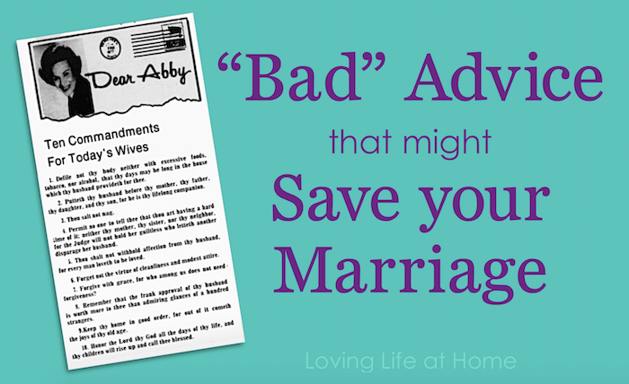 """Bad Advice that might Save Your Marriage"
