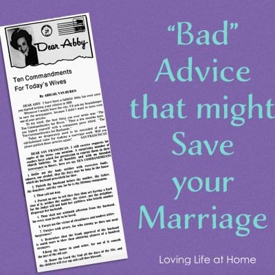 """""""Bad"""" Advice that Might Save Your Marriage"""