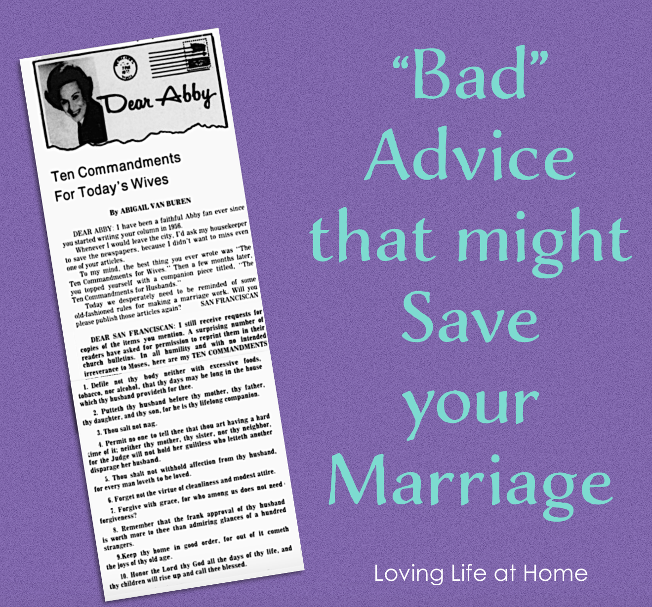 Bad Advice That Might Save Your Marriage Loving Life At Home
