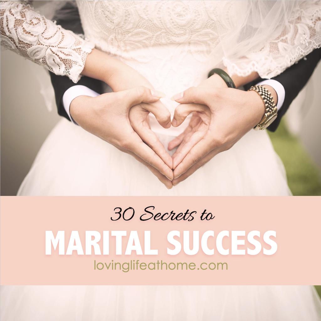 30 Secrets of Marital Success