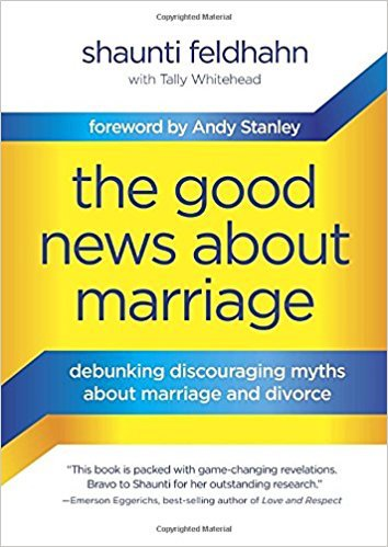 Recommended Reading: The Good News About Marriage