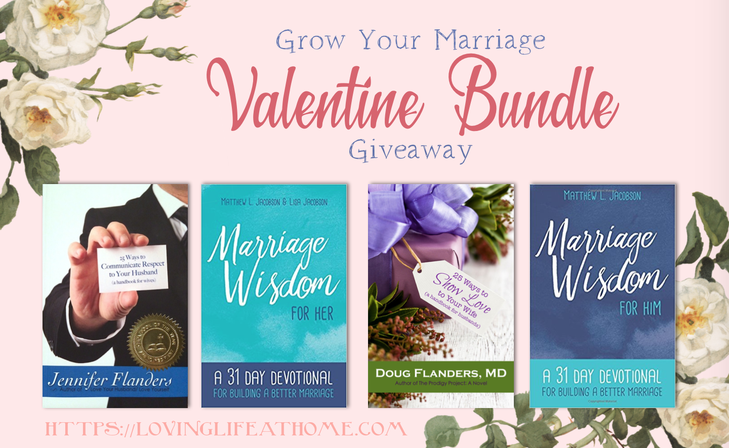 Grow Your Marriage Valentine Bundle Giveaway - Enter today!