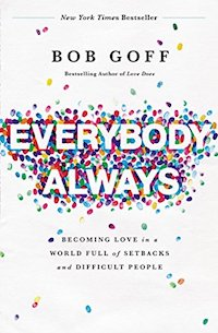 Everybody, Always-- one of my top 10  books of 2018