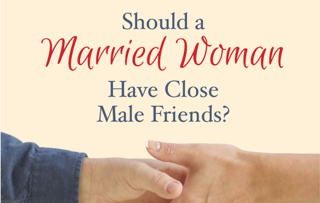 My top 10 posts for 2019 - Should Married Women have Male Friends