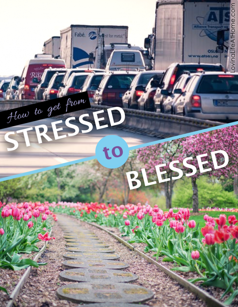 Go from Stressed to Blessed