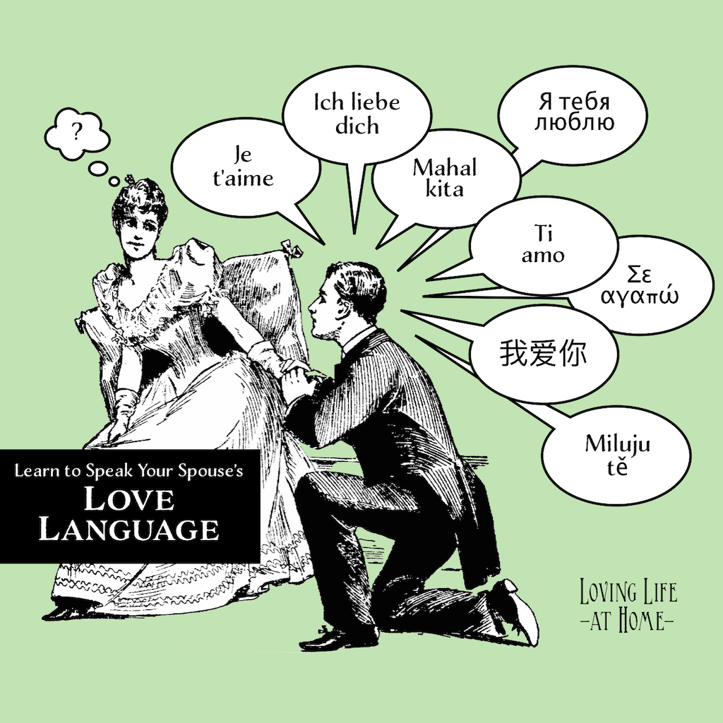How to Speak Your Spouse's Love Language