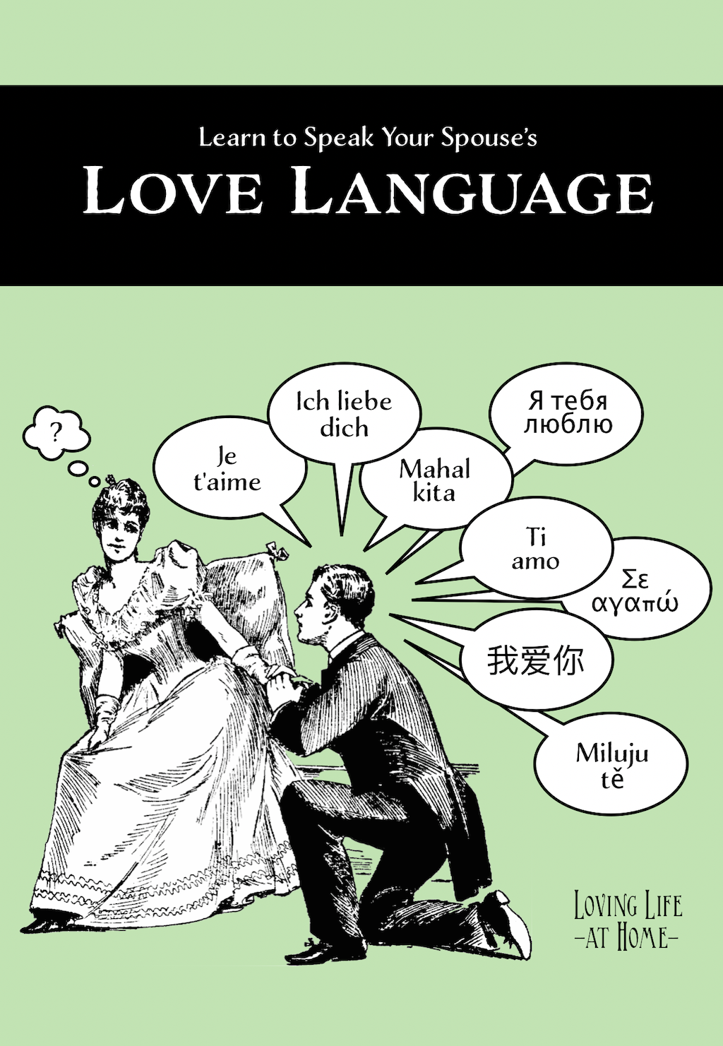 Learn to Speak Your Spouse's Love Language